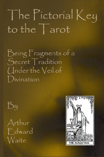 9781441495464: The Pictorial Key To The Tarot: Being Fragments Of A Secret Tradition Under The Veil Of Divination