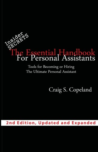 9781441496164: The Essential Handbook For Personal Assistants: Tools For Becoming Or Hiring The Ultimate Personal Assistant