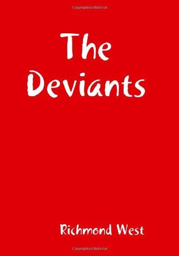 9781441496225: The Deviants