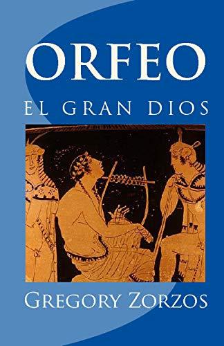 9781441496904: Orfeo: El Gran Dios