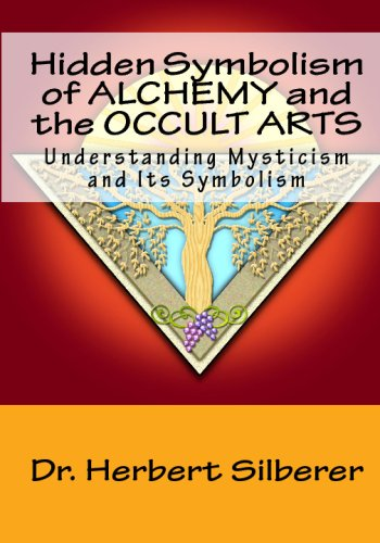 9781441497260: Hidden Symbolism Of Alchemy And The Occult Arts: Understanding Mysticism And Its Symbolism