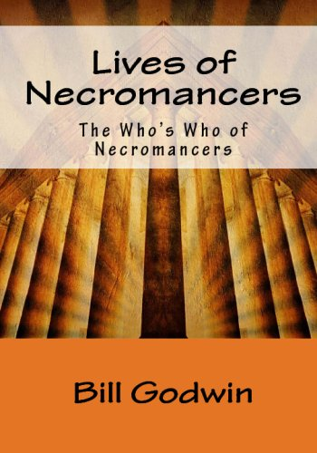 9781441497420: Lives Of Necromancers: The Who's Who Of Necromancers
