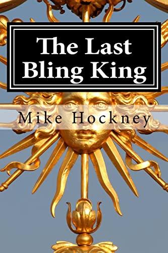 The Last Bling King: Mike Hockney