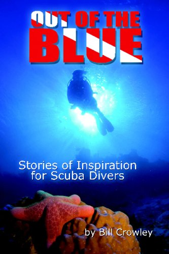 9781441497673: Out Of The Blue: Stories Of Inspiration For Scuba Divers