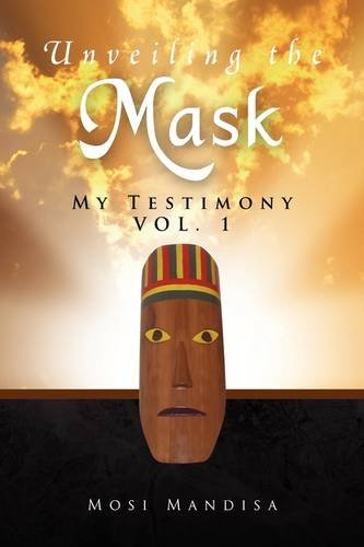 9781441500090: Unveiling the Mask