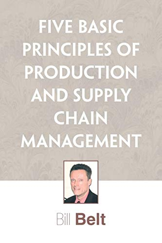 9781441500342: Five Basic Principles of Production and Supply Chain Management