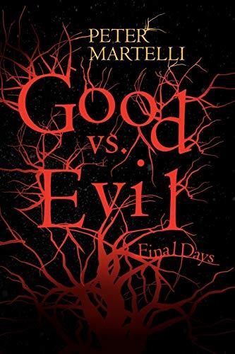 9781441501288: Good vs. Evil: Final Days