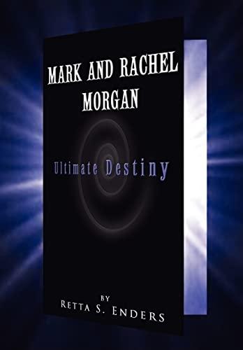 Mark and Rachel Morgan: Retta S. Enders