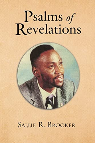 Psalms of Revelations: Sallie Brooker