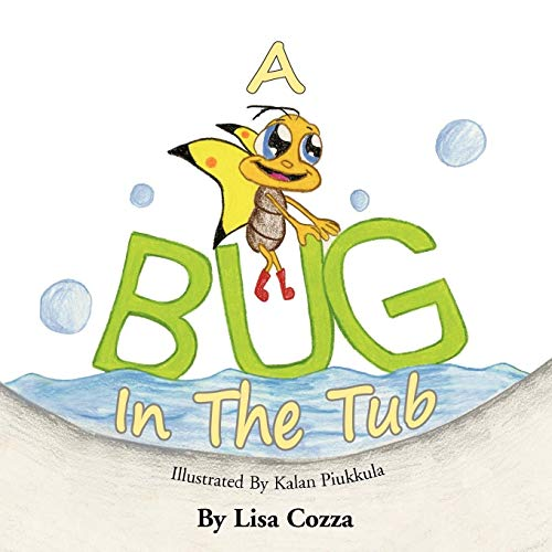 A Bug in the Tub: Cozza, Lisa
