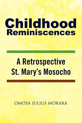 Childhood Reminiscences: Omosa Julius Morara