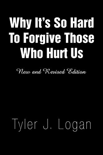 9781441504234: Why It¡¦s So Hard To Forgive Those Who Hurt Us