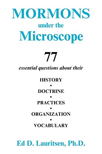Mormons Under the Microscope: Ed D. Lauritsen