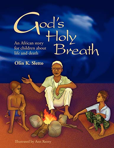Gods Holy Breath: Olin K. Sletto