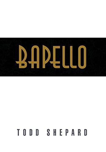Bapello (Hardback): Todd Shepard