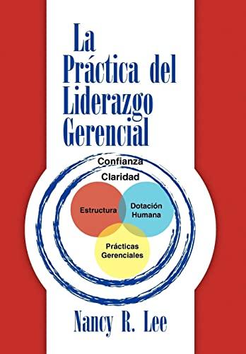 9781441507327: La práctica del liderazgo gerencial