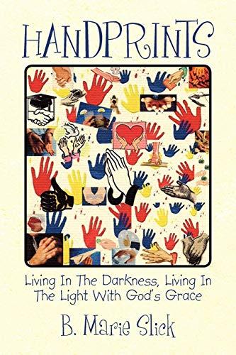 Handprints: B. Marie B. Slick