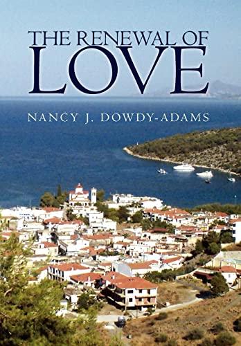 The Renewal of Love: Nancy J. Dowdy-Adams
