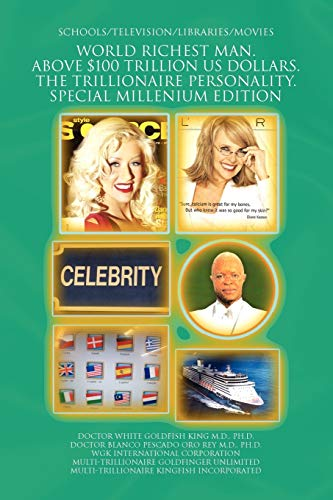 9781441509888: WORLD RICHEST MAN. ABOVE $100 TRILLION US DOLLARS. THE TRILLIONAIRE PERSONALITY. SPECIAL MILLENIUM EDITION