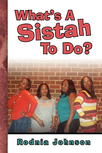 9781441510631: What's A Sistah To Do?