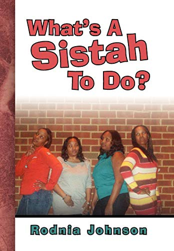 9781441510648: What's A Sistah To Do?