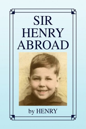 Sir Henry Abroad (1441511377) by HENRY