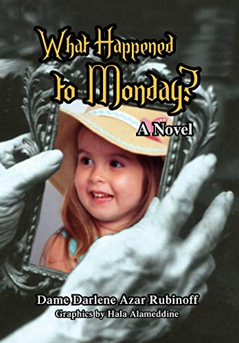 9781441511843: What Happened to Monday?