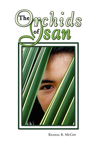 The Orchids of Isan: McCoy, Randal