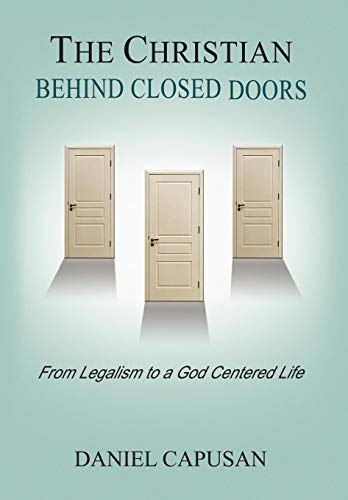 9781441512369: The Christian Behind Closed Doors