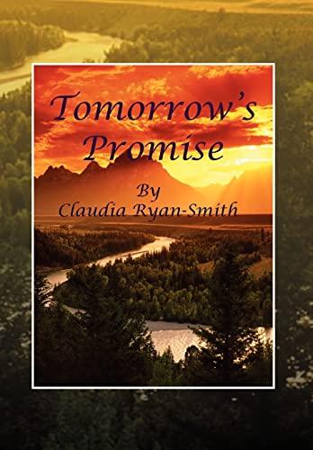 Tomorrows Promise: Claudia Ryan-Smith