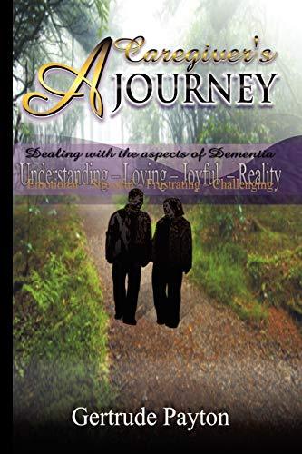9781441513779: A Caregiver's Journey