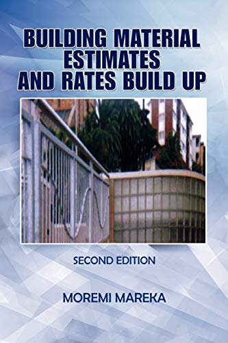 9781441513908: Building Material Estimates and Rates Build Up: Second Edition