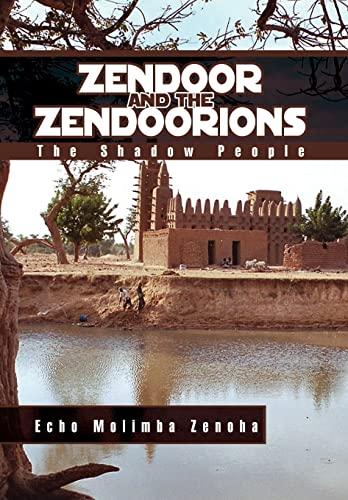Zendoor and the Zendoorions: Echo Molimba Zenoha