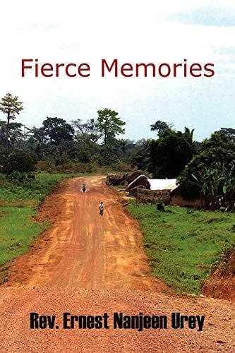 9781441514530: Fierce Memories