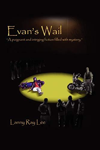 9781441516138: Evan's Wail