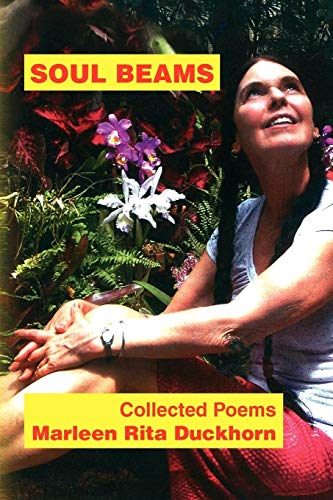 Soul Beams: Marleen Rita Duckhorn