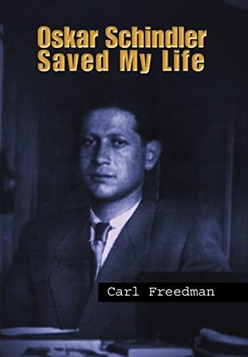 9781441517180: Oskar Schindler Saved My Life