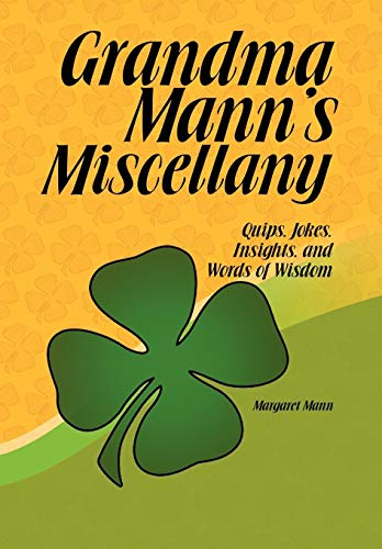 9781441517777: Grandma Mann's Miscellany