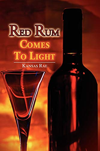 Red Rum Comes To Light: Kansas Rae