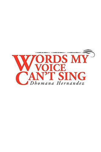 9781441518842: WORDS MY VOICE CAN'T SING