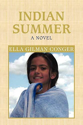 Indian Summer: Ella Conger