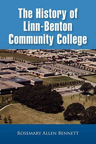 9781441520302: The History of Linn-Benton Community College