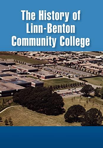 9781441520319: The History of Linn-Benton Community College