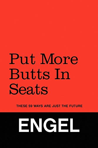 Thomas engel abebooks put more butts in seats these 59 engel thomas fandeluxe Image collections