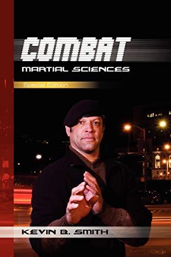 9781441521392: Combat Martial Sciences: Special Edition