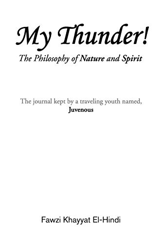 9781441522061: My Thunder!: The Philosophy of Nature and Spirit