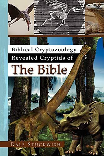 9781441522672: Biblical Cryptozoology Revealed Cryptids of The Bible