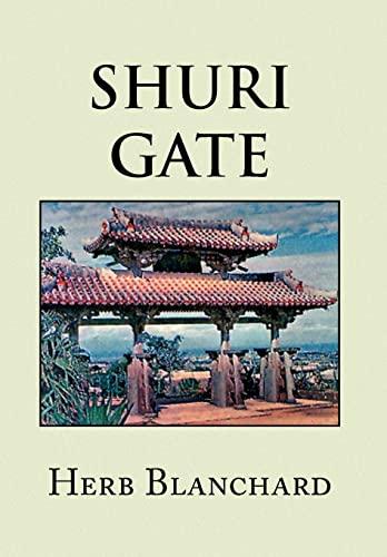 Shuri Gate: Herb Blanchard