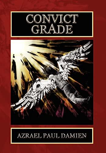 9781441523464: Convict Grade
