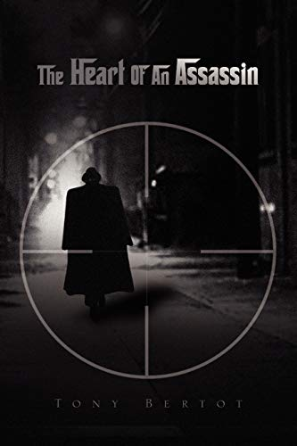 9781441525024: The Heart Of An Assassin